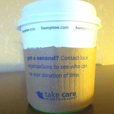 The recycled coffee cup sleeves at our Hampton Inn's encourage kindness and generosity.