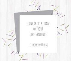 Congratulations on your life sentence i mean marriage life congratulations on your life sentence i mean marriage m4hsunfo