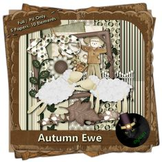 Autumn Ewe - Autumn themed digital mini scrap kit composed of 5 (3600 x 3600 pixel) papers and 10 .png elements.  300 DPI. Personal use only