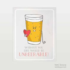 Unbeerable, Food Pun Series Beer Puns, My Favorite Food, My Favorite Things, Cute Puns, Food Puns, Cardboard Packaging, Getting Hungry, Food Illustrations, Cool Kitchens