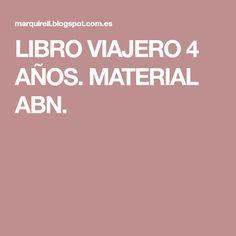LIBRO VIAJERO 4 AÑOS. MATERIAL ABN.