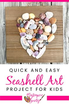 Quick and Easy Seashell Art for Kids - Masterpiece Society Stem Projects For Kids, Summer Art Projects, Craft Projects For Kids, Summer Activities For Kids, Arts And Crafts Projects, Beach Activities, Summer Crafts, Kids Crafts, Sea Crafts