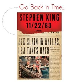 11/23/63- Stephen King   As always, great book!