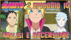 Boruto ITA - Naruto Next Generations episodio 10 | Analisi & Recensione