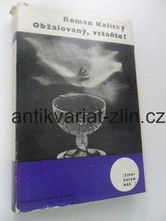 ROMAN KALISKÝ - OBŽALOVANÝ, VSTAŇTE! Roman, Books, Libros, Book, Book Illustrations, Libri