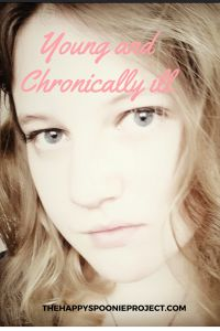 Young and Chronically Ill - Thehappyspoonieproject