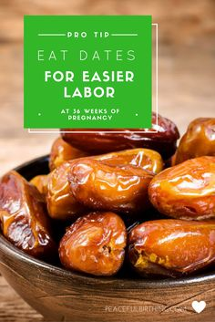 "Eating 6 dates daily during the last four weeks of pregnancy ""significantly reduced the need for induction and augmentation of labor, and produced a more favorable, but non-significant, delivery outcome"".  Click through to find where you can buy and more."