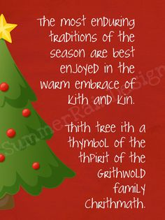love christmas vacation we recite this every year when decorating our tree christmas vacation - Christmas Decoration Quotes