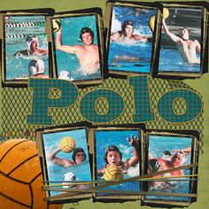 water polo page.this layout with age progression. Scrapbook Page Layouts, Scrapbooking Ideas, Kids Sports Party, Senior Pictures, Senior Pics, Age Progression, Swimming Diving, Swim Team, Water Polo