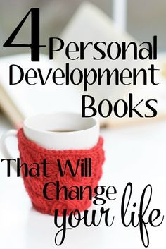 4 Personal Development Books That Will Change Your Life - OMG number 1 is seriously my new favorite book!! An Exercise In Frugality