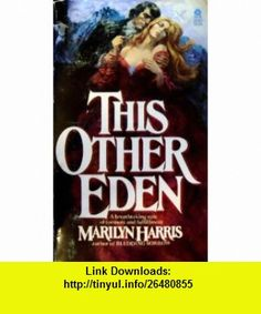 This Other Eden (9780380018406) Marilyn Harris , ISBN-10: 0380018403  , ISBN-13: 978-0380018406 ,  , tutorials , pdf , ebook , torrent , downloads , rapidshare , filesonic , hotfile , megaupload , fileserve