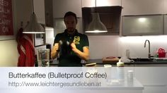 High Performance Kaffee - #bulletproofcoffee #butterkaffe #lchf #lowcarb #performance #ketones #nutritionalketosis #rezept #video