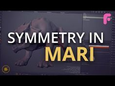 Symmetry in Mari - Working with UDIMS - YouTube