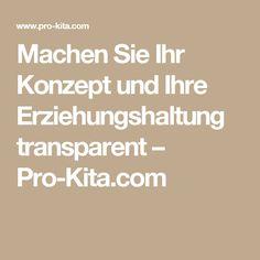 Machen Sie Ihr Konzept und Ihre Erziehungshaltung transparent – Pro-Kita.com