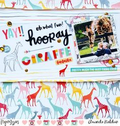 layout by Amanda Baldwin for featuring Amy Tangerine Oh Happy Day collection Happy Day, Happy Life, Amy Tan, Photo Layouts, American Crafts, Life Inspiration, Vacation Trips, Lay Outs, Giraffe