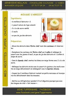 Tupperware sucre - Mousse d'abricot Delicious Desserts, Dessert Recipes, Tupperware Recipes, Food Art, Panna Cotta, Biscuits, Caramel, Deserts, Good Food
