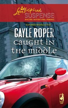Caught in the Middle (Amhearst Mystery Series #1) (Steeple Hill Love Inspired Suspense #50) by Gayle Roper http://www.amazon.com/dp/0373442408/ref=cm_sw_r_pi_dp_8l7Evb01P0Y4N