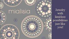 Mialisia Jewelry - limitless possibilities