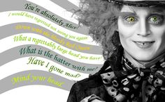 Alice in wonderland quotes The Mad Hatter