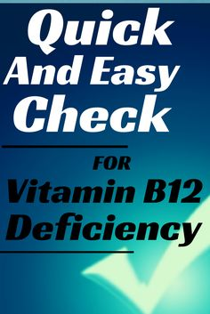 A quick and easy check to find out if you have Vitamin B12 deficiency from lab tests that you've already done.   http://www.easy-immune-health.com/mcv-blood-test.html