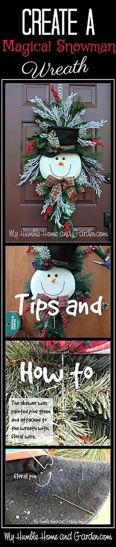 Tips and How To Create A Magical Snowman Wreath - Part 2. For The Snowman-Part 1,◄ Click here. The idea for this wreath, of course, was foun