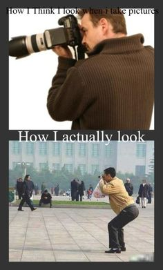 ... think I look like when I take pictures V.S. how I actually look like