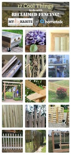 17 Cool Things to do with Reclaimed Fencing | curated by 'My {DIY} Habits' blog!
