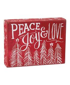 Love this Chalk 'Peace Joy & Love' Box Sign on #zulily! #zulilyfinds