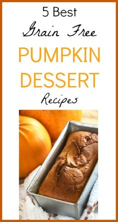 5 Best Grain Free Pumpkin Dessert Recipes | Seeds Of Real HealthSeeds Of Real Health |