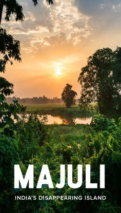 The Disappearing Island: Majuli Island In Assam - Lost With Purpose Beautiful Places To Travel, Best Places To Travel, Cool Places To Visit, Places To Go, India Travel Guide, Asia Travel, Travel Plane, Visit India, Travel Destinations