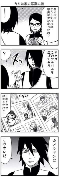 Let me translate it:  Sarada : Papa, why are there so few pictures of you. Sasuke: Sarada, try opening this album. Sarada : There were only me and mama though  Sasuke: The camera man was me  I wonder why he just use the Sharingan for nonsense