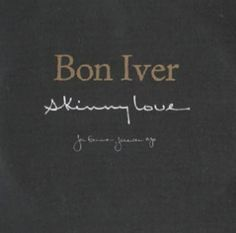 Skinny Love free piano sheet music