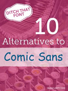 Ditch that font: 10 alternatives to Comic Sans (5 free + 5 paid options)