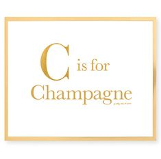 'C is for Champagne' print