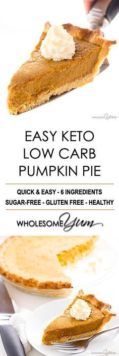 Easy Keto Low Carb Pumpkin Pie Recipe (Sugar-Free, Gluten-Free) - You only need a few ingredients for this easy keto low carb pumpkin pie recipe with almond flour crust. It will be your favorite sugar-free pumpkin pie! Gluten Free Pumpkin Pie, Low Carb Pumpkin Cheesecake, Recipes With Pumpkin, Easy Pumpkin Pie, Pumpkin Pie Crust, Pumpkin Fat Bombs Keto, Vegan Pumpkin Pie, Easy Pie, Cheesecake Crust