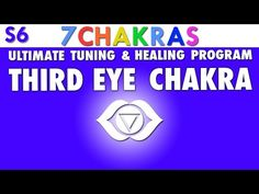 Third Eye Chakra - Ultimate Tuning and Healing Program [ Ajna ] - YouTube