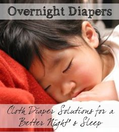 Tired of getting up with an unhappy and wet baby? You do NOT need to switch to expensive disposable overnight diapers! Here are some great cloth diaper options available for overnight diapering.