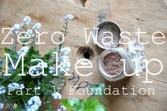How To Make Zero Waste Foundation Powder