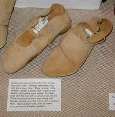 Moccasins were Extensively worn by the Mountain Men. Several Style Were Used.  Winter Mocs were usually Buffalo Hide, with the Fur side on the Inside.