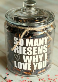 Riesens Why I Love You Jar- spread some sweetness!! super easy to do and creative..
