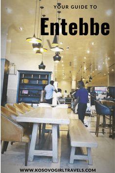 Your guide to Entebbe, Uganda - Kosovo Girl Travels