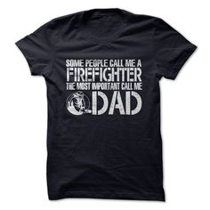 FIREFIGHTER DADProud to be a Firefighter? Then this one is for you!firefighter,father, fireman, fireguard,dad, daddy, pa, papa, pater,mamba,fire