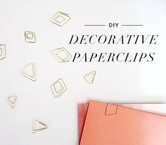 DIY Project: Decorative Paper Clips