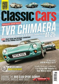In This Issue:    Anniversary Special Feature  TVR Chimaera at 25!  Grand northern road trip in Britain's favourite V8    Plus! Road tester and designer revelations & How to buy 240bhp from £8k    New Columnist - John Fitzpatrick - On the Porsche that got away