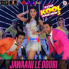 Jawaani Le Doobi By Kanika Kapoor-Kyaa Kool Hain Hain Hum 3 (2016) Hindi Movie Mp3 Song Download