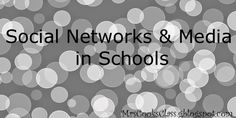 Mrs. Cook's Class: Social Networks & Media in Schools.