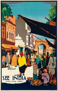 By VIC VEEVERS - street scene Lahore - 1935 - posters for the Indian State Railways in the 1930s
