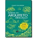 Manual do Arquiteto Descalço - Capa Dura