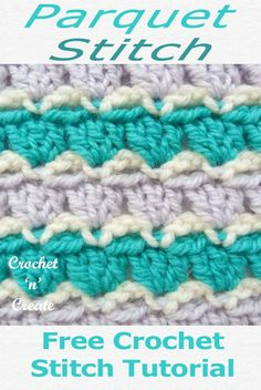 The Parquet stitch can be made in multi colours or by just using one, this free two row crochet stitch tutorial is available free on CLICK the picture and scroll down the page to get the instructions. Stitch Crochet, Free Crochet, Crochet Baby, Crochet Ripple, Crochet Toys, Crochet Stitches Patterns, Stitch Patterns, Crotchet Stitches, Crochet Stitches For Blankets