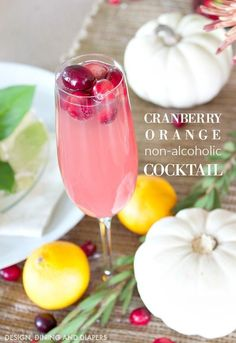 Cranberry Orange Non-Alcoholic Cocktail recipe - perfect for the family New Years celebration! Refreshing Summer Drinks, Fun Drinks, Yummy Drinks, Beverages, Party Drinks, Christmas Drinks Alcohol, Holiday Drinks, Pina Colada, Weihnachtlicher Cocktail
